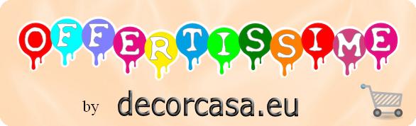 OFFERTE BY Decorcasa